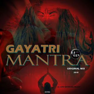 Gayatri Mantra ( Original Mix ) DJ GRV