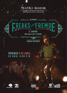 Freaks und Fremde: El Dorado Teatro Mayor
