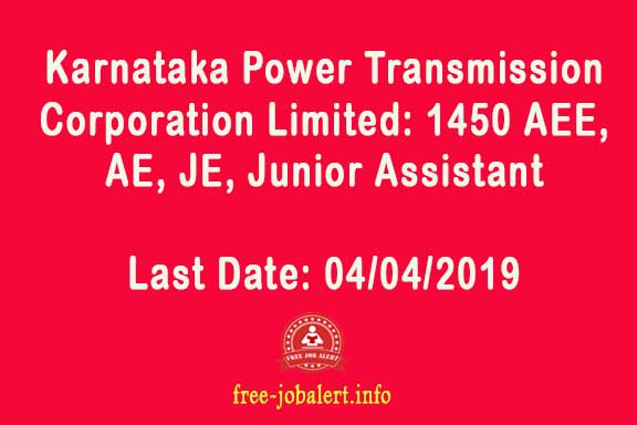 KPTCL recruitment on 2019: (Karnataka Power Transmission Corporation Limited): 1450 AEE, AE, JE, Junior Assistant and application for various posts