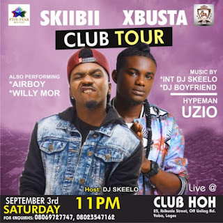 Five Star Presents @Skiibii n @X_busta Club Tour, The Mainland Edition Hosted By Dj Skeelo