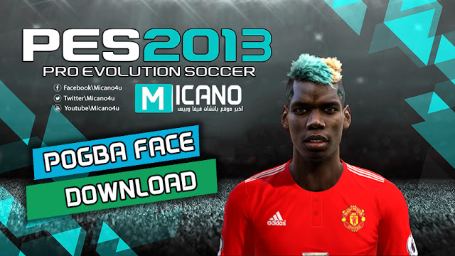 PES 2013 Pogba New Face 2018 By Bou7a