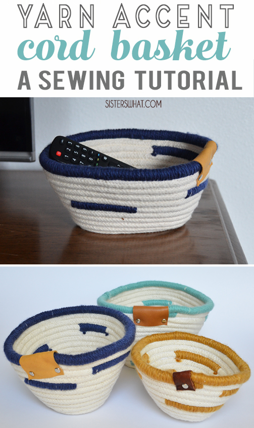 Easy yarn accented cord basket sewing tutorial or use fabric to make a fabric basket.