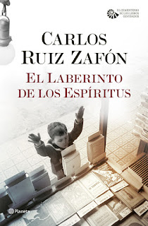 """""""El laberinto de los espíritus"""" de Carlos Ruíz Zafón"""