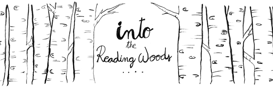 into the reading woods...