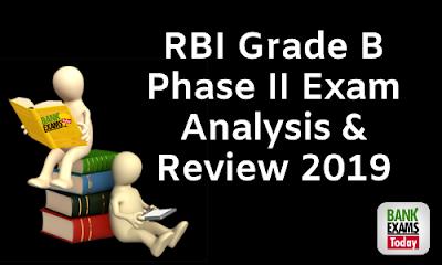 RBI Grade B Phase II Exam Analysis & Review 2019