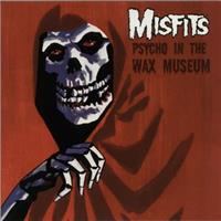 [2006] - Psycho In The Wax Museum [EP]