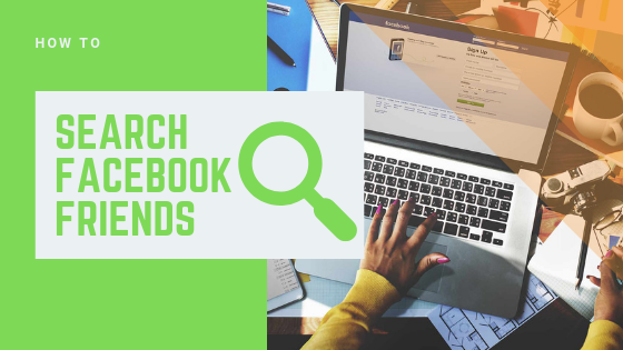 Search For Facebook Friends<br/>