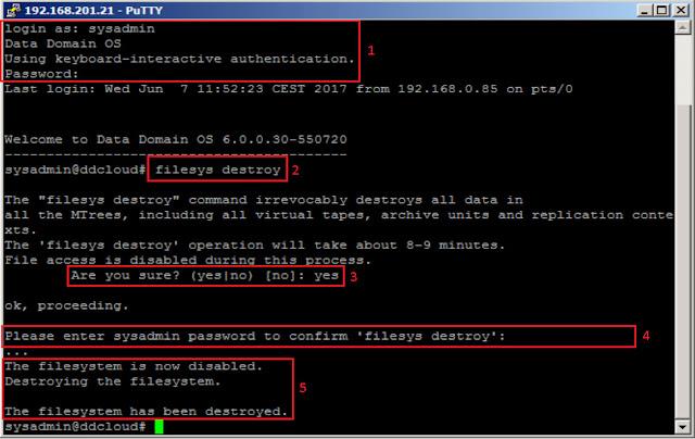 Para eliminar por completo el file system de nuestro dispositivo EMC DataDomain usaremos el comando llamado filesys destroy.