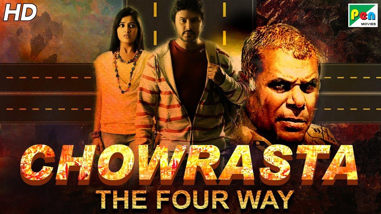 Chowrasta – The Four Way (2019) Hindi Dubbed 480p HDRip 300MB