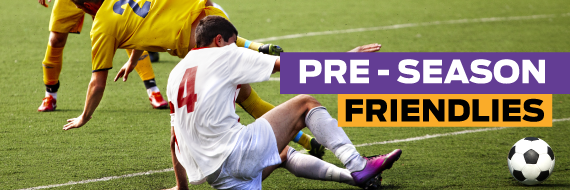 Betting preview for a number of pre-season friendlies taking place this week.