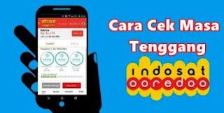 Cara Cek Masa Tenggang Indosat Ooredoo (IM3, Mentari) 2019