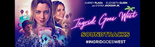 ingrid goes west soundtracks-ingrid goes west muzikleri