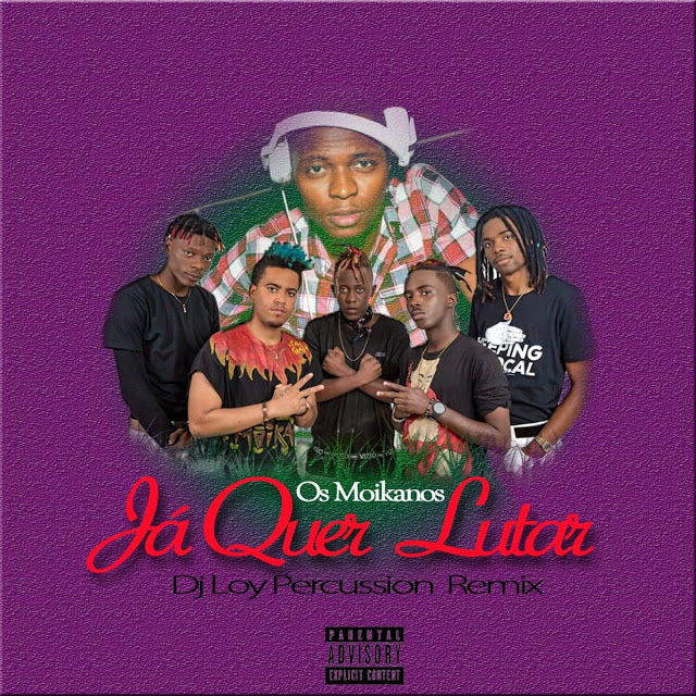 Os Moikanos - Já Quer Lutar (Dj Loy Percussion Remix)