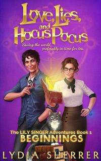 Love, Lies and Hocus Pocus: Beginnings