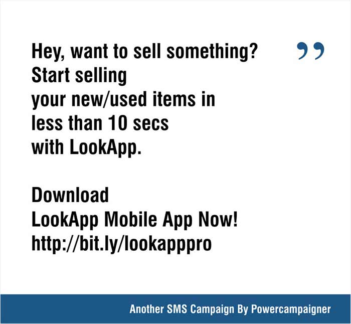 Hey, want to sell something? Start selling your new/used items in less than 10 secs with LookApp. Download LookApp Mobile App Now! http://bit.ly/lookapppro  LookApp  #lookapp