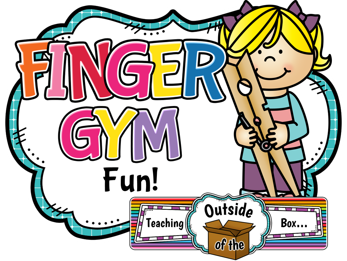 Teaching Outside of the Box...: Finger Gym Fun! - Fine ...
