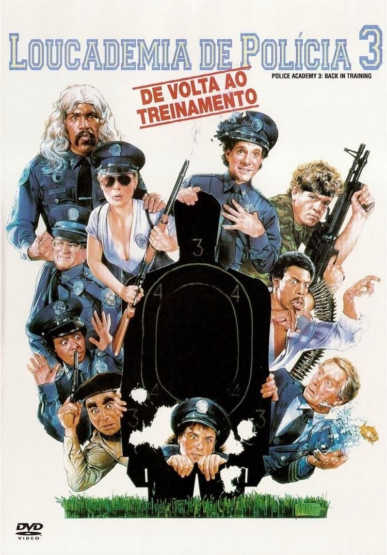 Loucademia de Polícia 3: De Volta ao Treinamento – Dublado (1986)