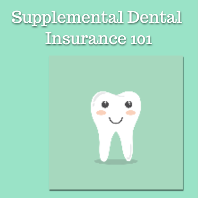Supplemental Dental Insurance 101, The Perfect Loan