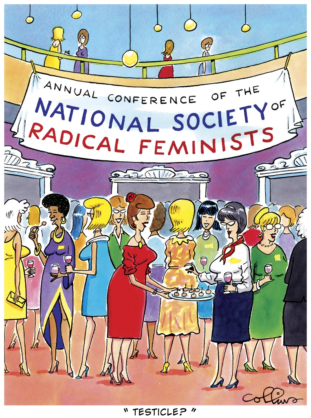 Remember radical feminists?
