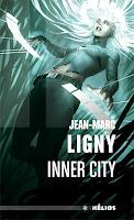 http://andree-la-papivore.blogspot.fr/2016/01/inner-city-de-jean-marc-ligny.html