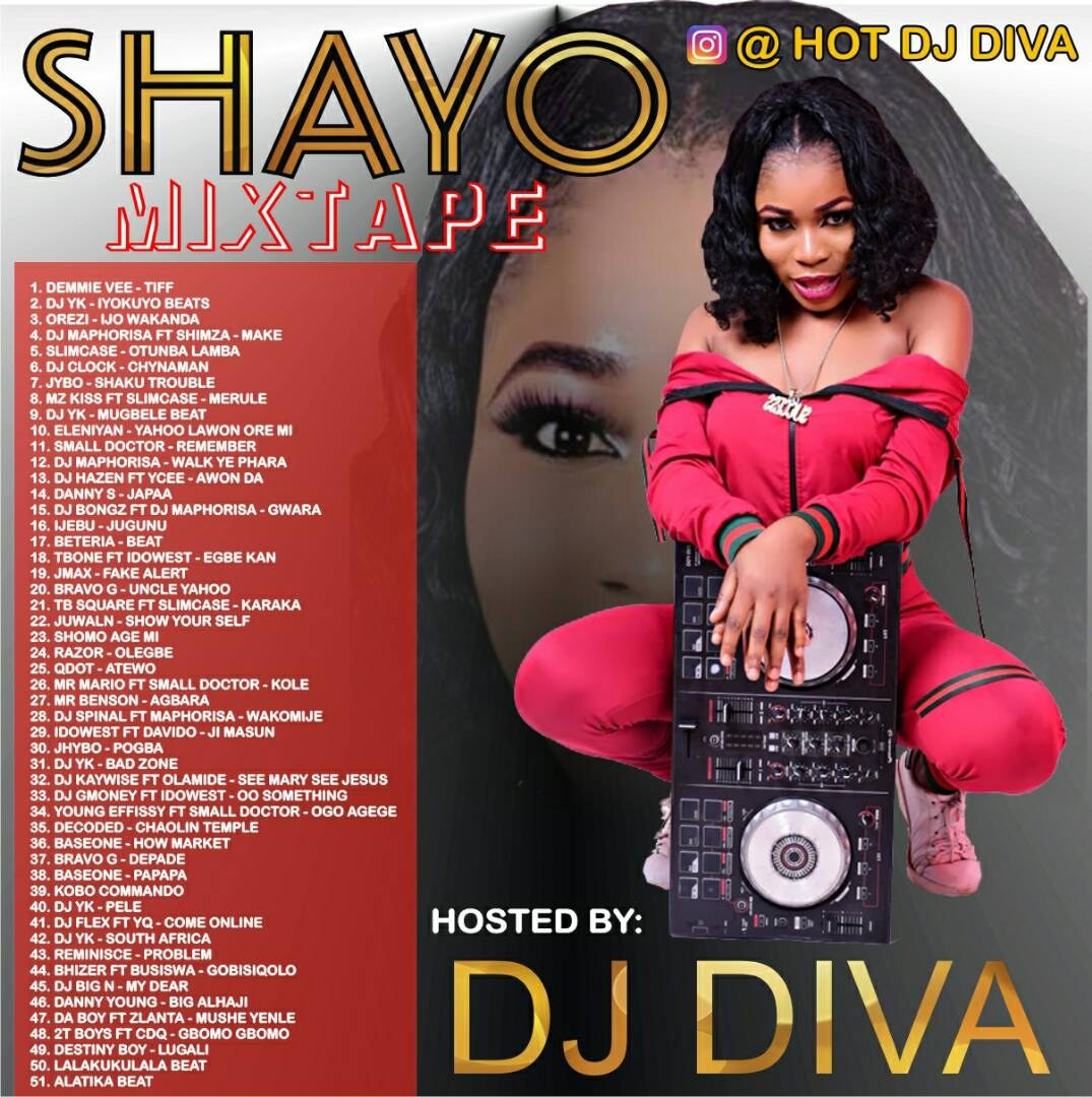 DJ Diva – Shayo Street Mixtape (2018 Edition) - Reloaded Media