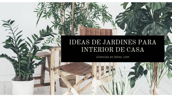 jardines para interior de casa