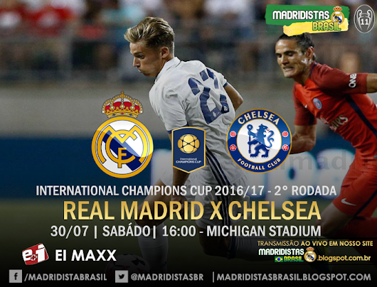 AO VIVO | Real Madrid x Chelsea - International Champions Cup 2016/17