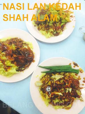 Nasi Lan Kedah Shah Alam