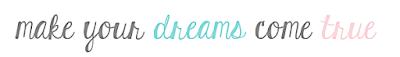 http://deeniseswelt.blogspot.de/2016/11/make-your-dreams-come-true.html