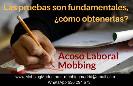 Mobbing: Las pruebas son fundamentales, ¿cómo obtenerlas?