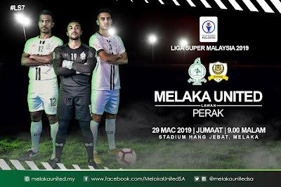 Live Streaming Melaka United vs Perak Liga Super 29.3.2019