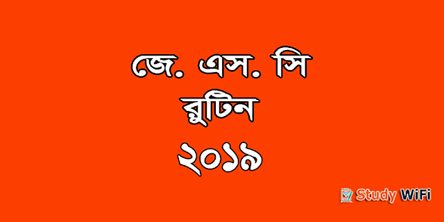 JSC Routine 2019 with New Syllabus for JSC Exam 2019