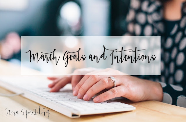 March Goals and Intentions