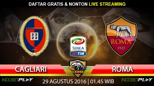 Prediksi Cagliari vs Roma 29 Agustus 2016 (Liga Italia)