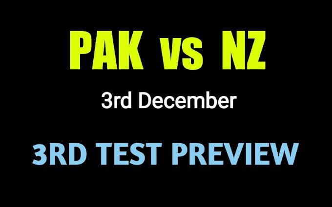 Pak vs Nz 3rd Test Match Preview