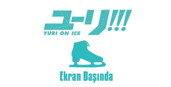 Ekran Başında: Yuri!!! on Ice