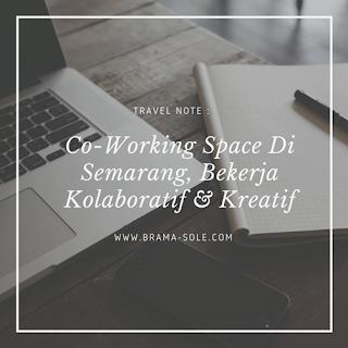 Coworking Space Di Semarang Terbaru; Genius Idea
