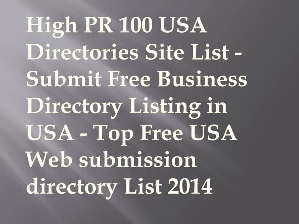 100 High PR USA Directories Site List 2015 - Submit Free