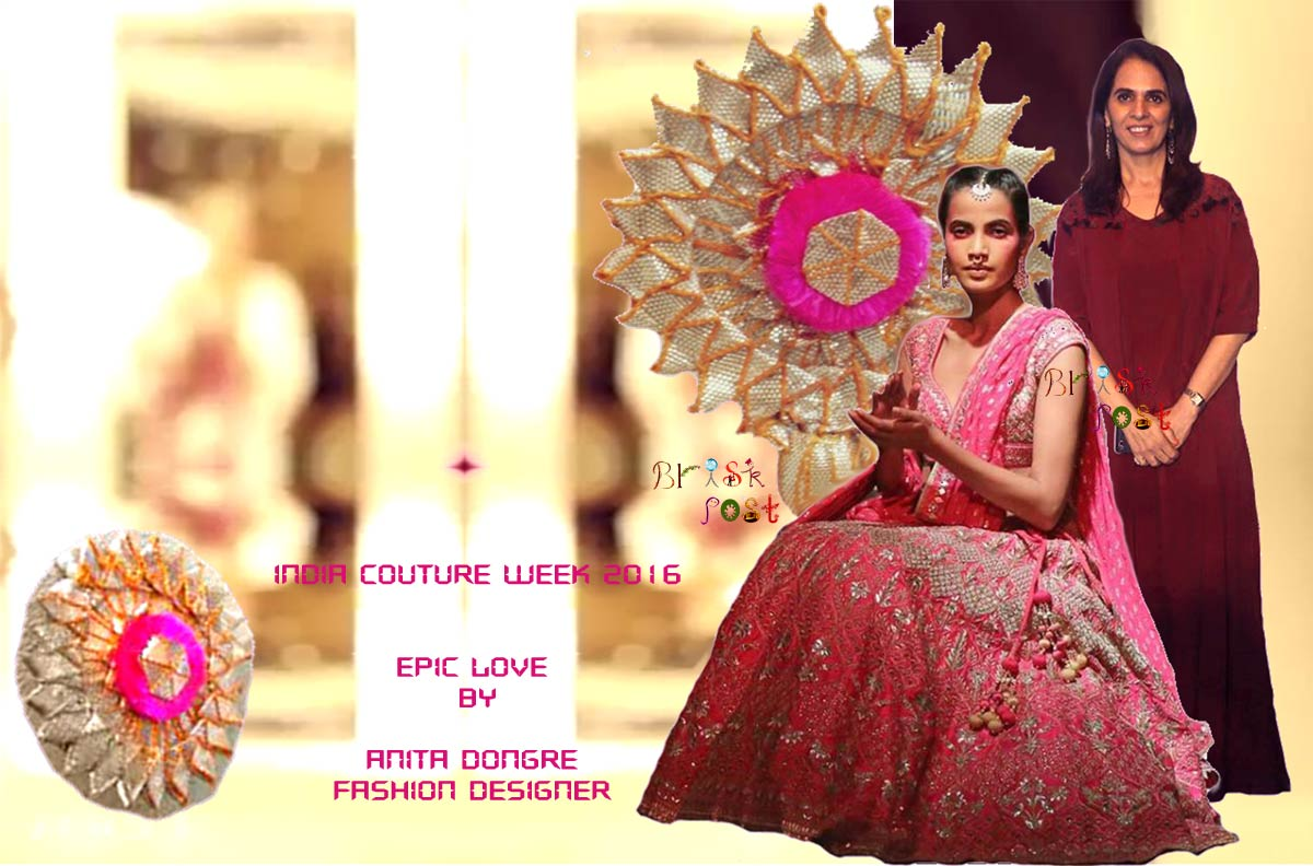 Epic Love by Anita Dongre exclusive gota-patti work in wearable bridal designs