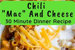 Chili Mac and Cheese Recipe (30 Minute Dinner)