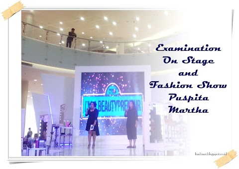 [EVENT REPORT] Examination On Stage and Fashion Show Puspita Martha