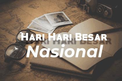 Daftar Lengkap Hari - Hari Besar Nasional Di Indonesia Beserta Bulannya