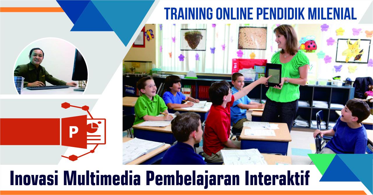 Training Inovasi Multimedia Pembelajaran Interaktif
