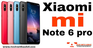 Upcoming Smartphone in India November 2018,Xiaomi  mi redmi 6 pro