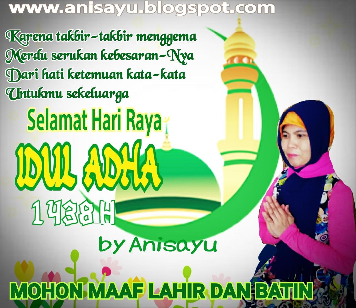 PUISI CINTA BY ANISAYU: Ucapan Idul Adha Hari Raya Qurban