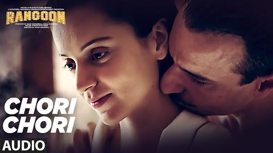 Chori Chori - Rangoon (2017)
