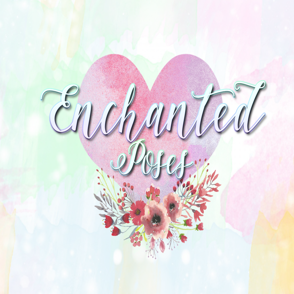 Enchanted Poses