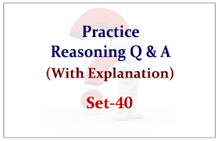 Practice Reasoning Questions (with explanation) for Upcoming IBPS Exams 2015 Set-40