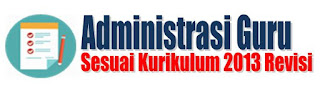 Administrasi guru sesuai Kurikulum 2013 Revisi lengkap