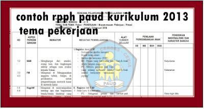 contoh rpph paud kurikulum 2013 tema pekerjaan - dokumen paud